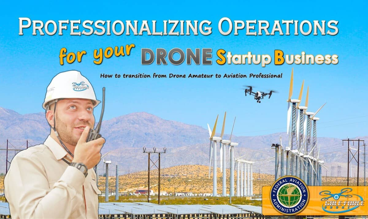 How To Professionalize Operations for your Drone Startup Business